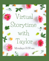 Virtual Storytime with Taylor